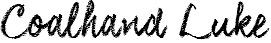 Coalhand Luke police d'écriture gratuite dafont.com