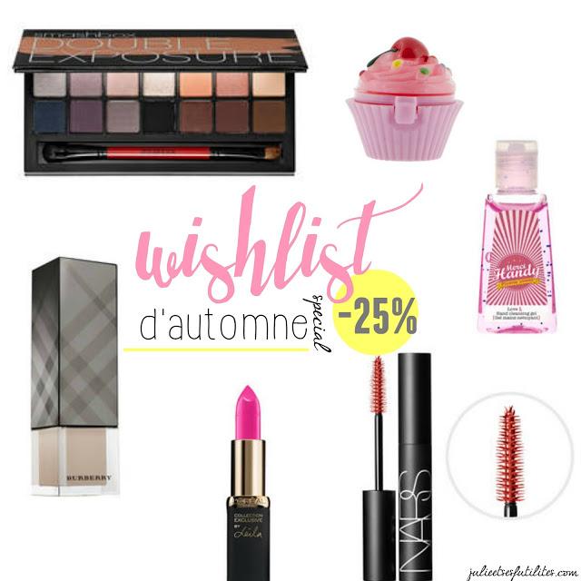 wishlist d'automne spécial -25% chez Sephora ! julieetsesfutilites.com