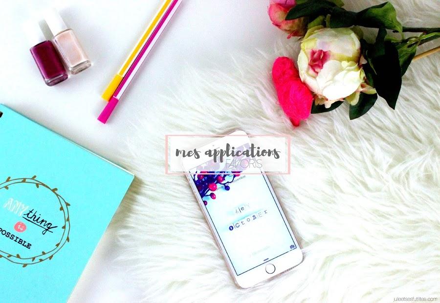 Mes applications préférées sur smartphone ! julieetsesfutilites.com