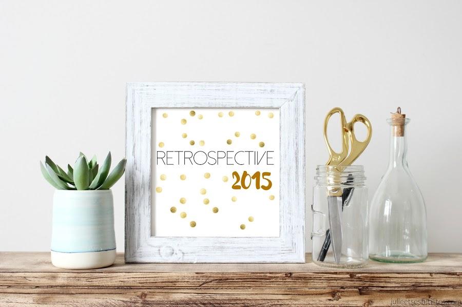 HUMEURS | Rétrospective 2015 (ou l'art de relativiser !) julieetsesfutilites.com